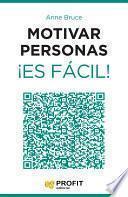 libro Motivar Personas ¡es Fácil!