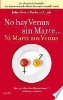 libro No Hay Venus Sin Marte... Ni Marte Sin Venus