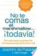 libro No Te Comas El Marshmallow...todavía