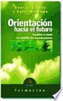 libro Orinetación Hacia El Futuro