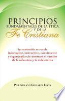 Principios Fundamentales De La Etica Y De La Fe Cristiana
