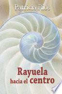 libro Rayuela Hacia El Centro