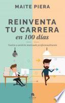libro Reinventa Tu Carrera En 100 Días