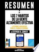 libro Resumen De  Los 7 Habitos De La Gente Altamente Efectiva: Lecciones Poderosas Para El Cambio Personal   De Stephen R. Convey