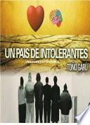 libro Un País De Intolerantes. Un Alegato A La Tolerancia