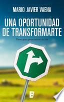 libro Una Oportunidad De Transformarte