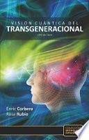 libro Visión Cuántica Del Transgeneracional