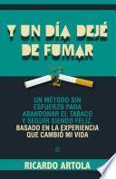 libro Y Un Día Dejé De Fumar