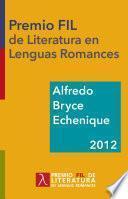 Alfredo Bryce Echenique. Premio Fil De Literatura 2012