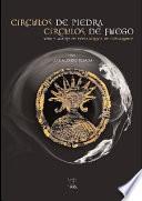 Círculos De Piedra, Círculos De Fuego