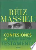 libro Confesiones A Manera De Testamento