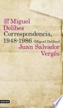 Correspondencia, 1948 1986 (miguel Delibes)