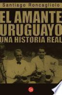 libro El Amante Uruguayo