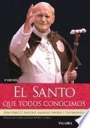 libro El Santo Que Todos Conocimos
