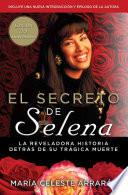 El Secreto De Selena (selena S Secret)