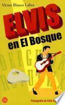 libro Elvis En El Bosque. Psicografía De Elvis Presley