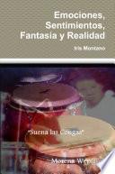 libro Emociones, Sentimientos, Fantasía Y Realidad
