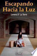 libro Escapando Hacia La Luz