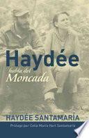 libro Haydée Habla Del Moncada
