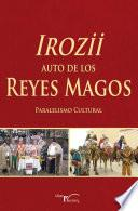 libro Irozii   Auto De Los Reyes Magos