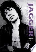 libro Jagger. Rebelde, Rockero, Granuja, Trotamundos