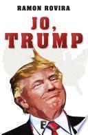 Jo, Trump