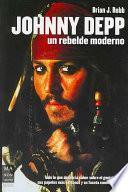 Johnny Depp, Un Rebelde Moderno