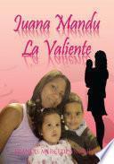Juana Mandu La Valiente