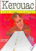 libro Kerouac Para Principiantes