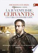 libro La Juventud De Cervantes