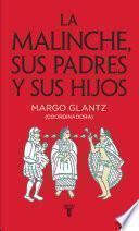 libro La Malinche, Sus Padres Y Sus Hijos
