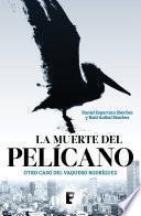 La Muerte Del Pelícano