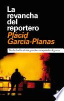 La Revancha Del Reportero