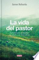 La Vida Del Pastor