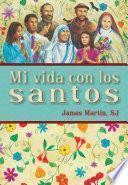Mi Vida Con Los Santos