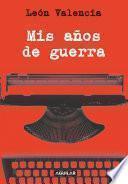 libro Mis Años De Guerra