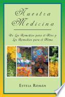 libro Nuestra Medicina: De Los Remedios Para El Aire Y Los Remedios Para El Alma