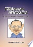 libro Pláticas Con Mis Sobrinos