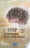 Stop Al Estigma De La Salud Mental