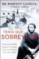 libro Tenía Que Sobrevivir (i Had To Survive Spanish Edition)