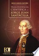 libro Trascendencia Científica De Jorge Juan Santacilia