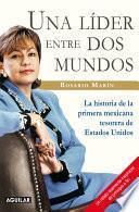 libro Una Líder Entre Dos Mundos