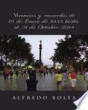 Vicencias Y Recuerdos De 15 De Enero De 1933 Hasta El 31 De Octubre 2014