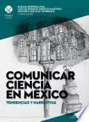 libro Comunicar Ciencia En México