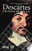 Descartes Y La Ciencia Del Siglo Xvii