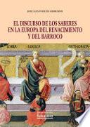 libro El Discurso De Los Saberes En La Europa Del Renacimiento Y Del Barroco