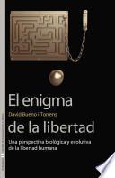 El Enigma De La Libertad