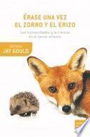 libro Érase Una Vez El Zorro Y El Erizo