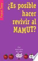 libro ¿es Posible Hacer Revivir Al Mamut?