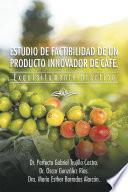 libro Estudio De Factibilidad De Un Producto Innovador De CafÉ.